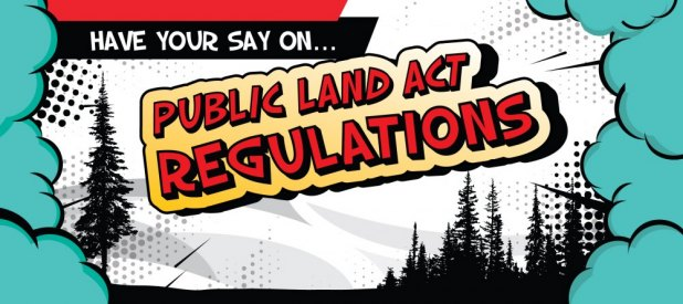 Have your say on Public Land Act regulations